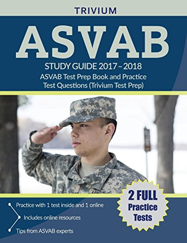 cheap ASVAB Research Manual 2017-2018: ASVAB Exam Preparation and Practical Exam Questions (Trivium Exam Preparation)