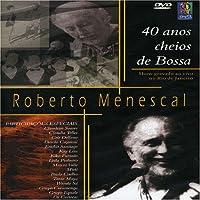 40 Anos Cheios De Bossa [DVD]