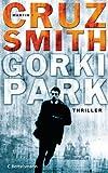 Gorki Park: Thriller (German Edition)