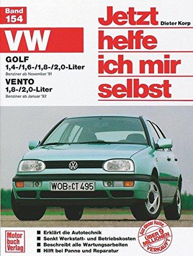 VW Golf III / Vento: VW Golf: Benziner ab November '91 / VW Vento: Benziner ab Januar '92 (Jetzt helfe ich mir selbst)