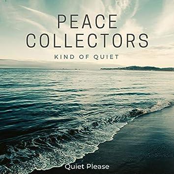 Kind of Quiet