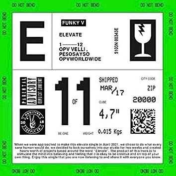 Elevate (feat. Pe$oSayso)