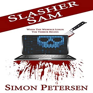 Slasher Sam                   By:                                                                                                                                 Simon Petersen                               Narrated by:                                                                                                                                 Jaye Wilde                      Length: 6 hrs and 9 mins     4 ratings     Overall 4.3