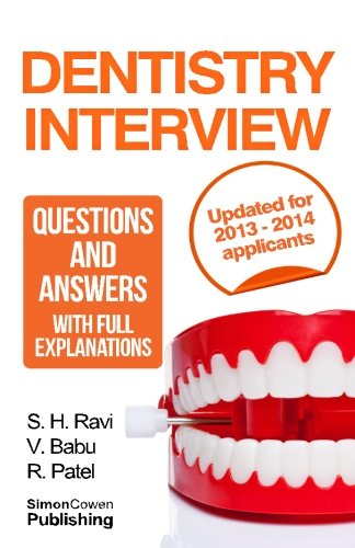 Dentistry interview questions and answers with full explanations (Includes...