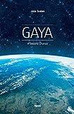 Gaya: A second chance