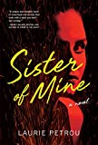 Image of Sister of Mine: A Novel