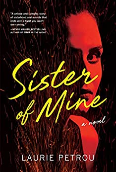 Sister of Mine: A Novel by [Laurie Petrou]