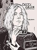 Patti Smith: She has the power (Vidas Ilustradas)
