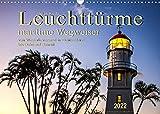 Leuchttürme - maritime Wegweiser (Wandkalender 2022 DIN A3 quer)