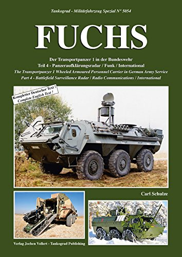 Tankograd 5054 FUCHS Der Transportpanzer 1 in der Bundeswehr Teil 4 - Panzeraufklärungsradar / Funk / International