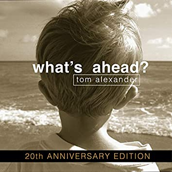 What's Ahead? (20th Anniversary Edition)