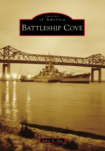 Battleship Cove (Images of America) (English Edition)