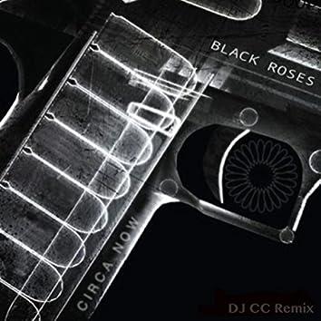 Black Roses (DJ CC Remix)