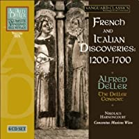 French and Italian Discoveries, 1200-1700 by ALFRED & THE DELLER CONSORT / HARNONCOURT,NIKOLAUS DELLER (2009-08-11)