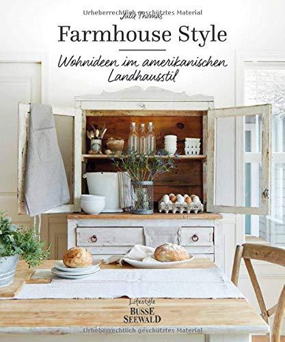Farmhouse Style: Wohnideen im amerikanischen Landhausstil