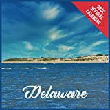 Calendar 2022 Delaware: Delaware Official 2022 Monthly Planner, Square Calendar with 19 Exclusive Delaware Photoshoots from July 2021 to December 2022