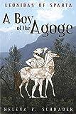A Boy of the Agoge: 1 (Leonidas of Sparta)...