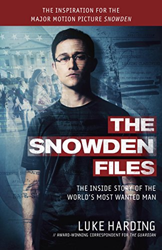 Read The Snowden Files The Inside Story Of The Worlds Most Wanted Man By Luke Harding