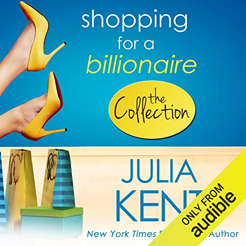 Shopping for a Billionaire Audiobook By Julia Kent cover art