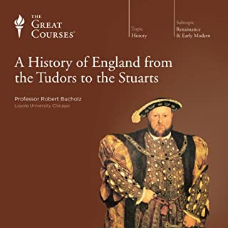 A History of England from the Tudors to the Stuarts                   Auteur(s):                                                                                                                                 Robert Bucholz,                                                                                        The Great Courses                               Narrateur(s):                                                                                                                                 Robert Bucholz                      Durée: 24 h et 32 min     5 évaluations     Au global 4,8