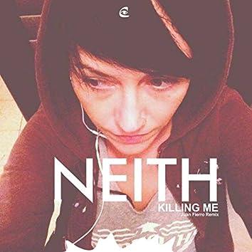 Killing Me (Juan Fierro Remix)