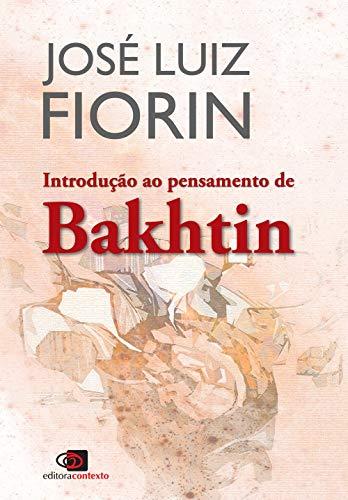 Introdução ao pensamento de Bakhtin