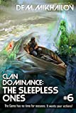 Clan Dominance: The Sleepless Ones (Book #6): LitRPG Series (English Edition)