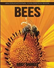 Bees! An Educational Children's Book about Bees with Fun Facts & Photos
