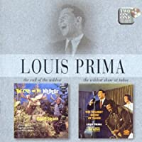 The Call of the Wildest / The Wildest Show at Tahoe by Louis Prima (1998-02-01)