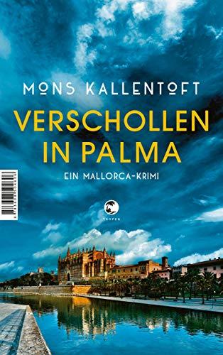 Buchseite und Rezensionen zu 'Verschollen in Palma: Ein Mallorca-Krimi' von Mons Kallentoft