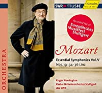 モーツァルト : 交響曲 第19番、第34番、第36番「リンツ」 ( Mozart : Essential Symphonies Vol. V ~ Nos. 19, 34, 36 Linz / Roger Norrington, Radio-Sinfonieorchester Stuttgart des SWR) [輸入盤]