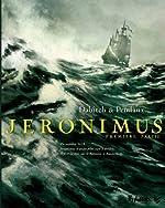 Jeronimus (Tome 1-Un homme neuf) de Jean-Denis Pendanx