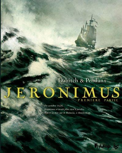 Jeronimus (Tome 1-Un homme neuf)
