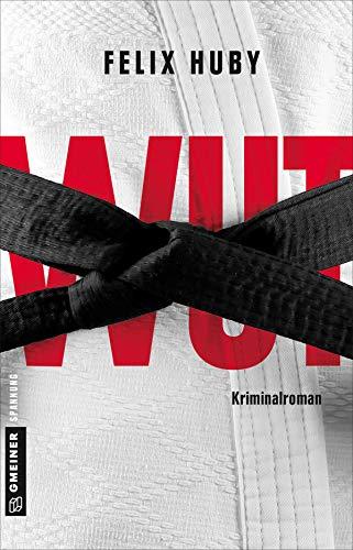 Wut: Kriminalroman (Kommissar Peter Heiland 4)