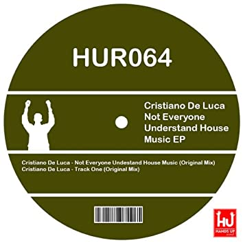 Not Everyone Undestand House Music EP