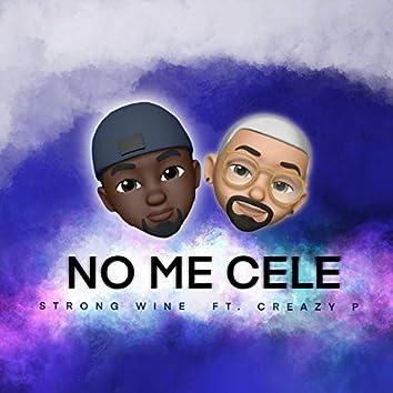 No Me Cele (feat. Crazy P)