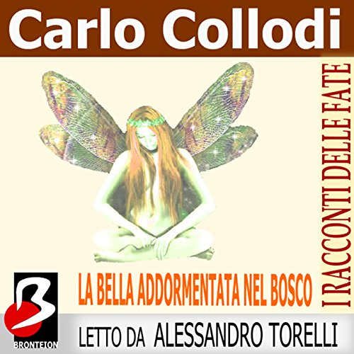 La Bella Addormentata nel Bosco [Sleeping Beauty] audiobook cover art