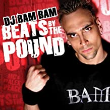 dj bam bam beats by the pound