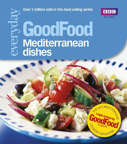 Good Food: Mediterranean Dishes: Triple-tested Recipes (GoodFood 101) (English Edition)