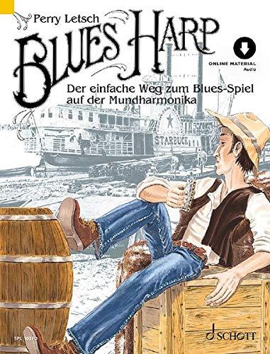 Blues Harp: Der einfache Weg zum Blues-Spiel auf der Mundharmonika. Mundharmonika. Lehrbuch mit Online-Audiodatei. (Schott Pro Line)
