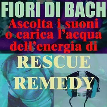 Rescue Remedy - (Ascolta i suoni o carica l'acqua dell'energia di Rescue Remedy)