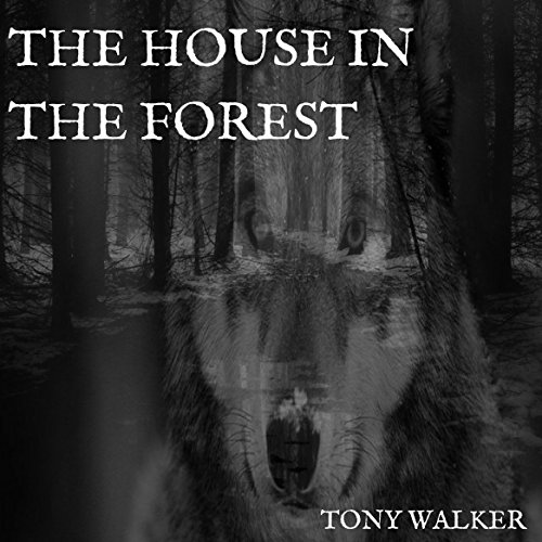 The House in the Forest audiobook cover art