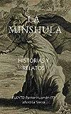 La Minshula: Historias y Relatos