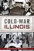 Cold War Illinois