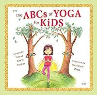The ABC's of Yoga for Kids Softcover
