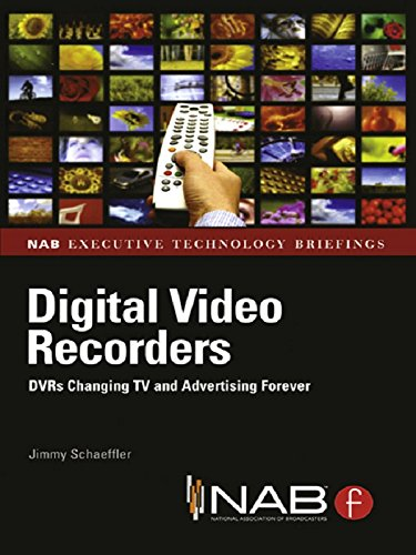 Digital Video Recorders: DVRs Changing TV and Advertising Forever (English Edition)