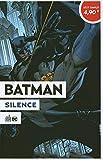 Batman - Silence - Opération été 2020