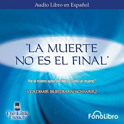 Couverture de La Muerte no es el Final [Death Is Not the End]