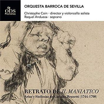 """Retrato de """"Il Maniatico"""" / Arias y Sinfonías de Gaetano Brunetti (1744-1798)"""