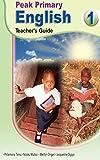 Peak Primary English: Teacher's Guide 1 (English Edition)